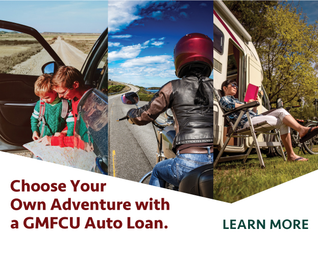 Learn more about how to choose your own adventure with a GMFCU auto loan