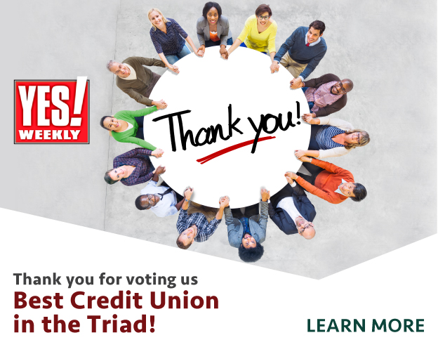 Thank you for voting us Best Credit Union in the Triad!