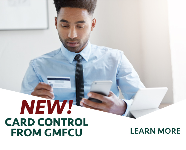 New! Card Control from GMFCU