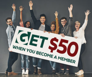 Get $50 when you open an account! See credit union for details.