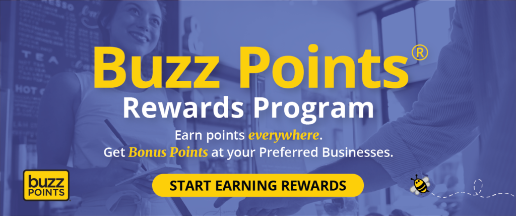 Buzz Points Rewards Program - Start Earning Rewards Today!