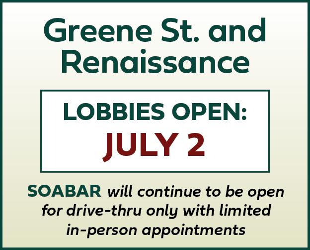 Greene St & Renaissance Lobbies Open July 2